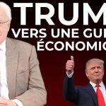 TRUMP: Vers Une Guerre Économique ?… Avec Charles Gave