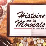 Histoire de la monnaie – des origines au Bitcoin. Monnaie d'état: première arnaque, par Simone Wapler – Partie 2