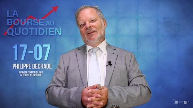 """Philippe Béchade – Séance du Mardi 17 Juillet 2018: """"Les marchés ne baissent jamais ..."""""""