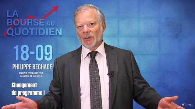"""Philippe Béchade – Séance du Mardi 18 Septembre 2018: """"Changement de programme !"""""""