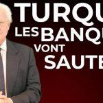 Charles Gave: «Avec la Turquie, des banques risquent de sauter !»