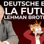 La Deutsche Bank la future Lehman Brothers ?… Avec Philippe Béchade
