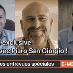 """Emeute.com avec Piero San Giorgio: """"La peur, la situation Italienne, la diversification et le futur technologique…"""""""