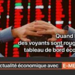 """E-meute.com: """"Quand les voyants sont au rouge dans le tableau de bord économique !"""""""
