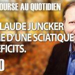 """Philippe Béchade – Séance du Mercredi 03 octobre 2018: """"Jean Claude Juncker victime d'une sciatique des déficits."""""""