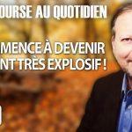 Philippe Béchade – Séance du Vendredi 19 octobre 2018: «Ça commence à devenir vraiment très explosif !»