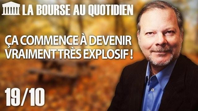 """Philippe Béchade – Séance du Vendredi 19 octobre 2018: """"Ça commence à devenir vraiment très explosif !"""""""