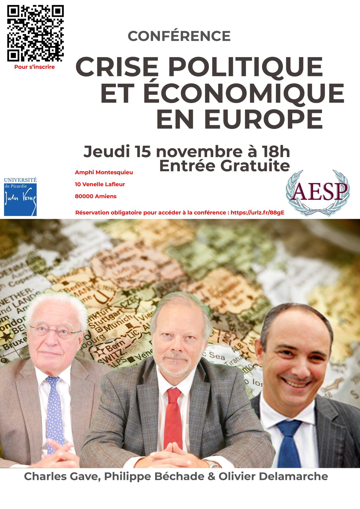 Amiens - 15/11/18: Conférence sur la crise politique et économique en Europe. Avec Charles Gave, Olivier Delamarche et Philippe Béchade