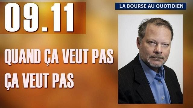 """Philippe Béchade – Séance du Vendredi 09 Novembre 2018: """"Quand ça veut pas, ça veut pas..."""""""