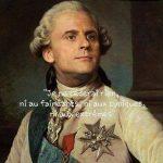 Une révolution, ça prend du temps ! Macron et Louis XVI, même combat, même grand débat !