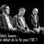 Gilets Jaunes: le début de la fin pour l'UE ?… Avec Jacques Sapir, Olivier Berruyer et Olivier Delamarche