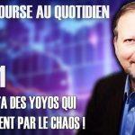 """Philippe Béchade – Séance du Jeudi 03 janvier 2019: """"Des fois y'a des yoyos qui se terminent par le chaos !"""""""
