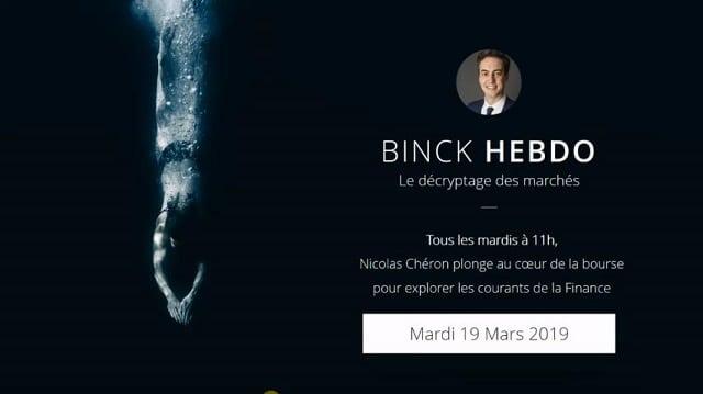 "Nicolas Chéron - Binck Hebdo du Mardi 19 Mars 2019: ""Toujours plus"""