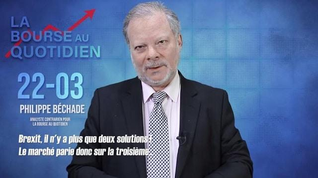 """Philippe Béchade – Séance du Vendredi 22 Mars 2019: """"Brexit, il n"""