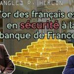 Philippe Herlin: «Mon interview sur la fin de la sanctuarisation de l'or de la Banque de France suite à son accord avec JP Morgan. Une affaire nationale négligée par les médias.»