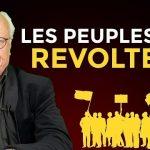 Pourquoi Les Peuples Se Révoltent ?… Avec André Bercoff