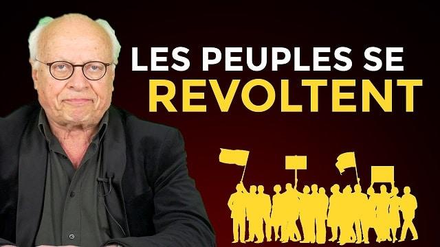Pourquoi Les Peuples Se Révoltent ?... Avec André Bercoff