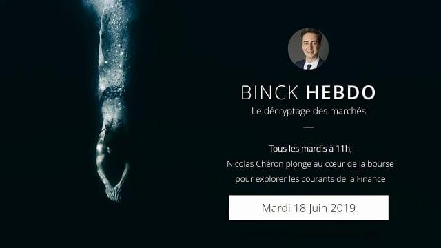 "Nicolas Chéron – Binck Hebdo du Mardi 18 Juin 2019: ""Super Mario à la rescousse"""
