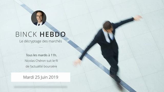 """Binck Hebdo EXCLUSIF 25 Juin 2019 - """"Duo d"""