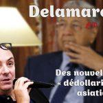 Des nouvelles de la « dédollarisation » asiatique – Avec Olivier Delamarche