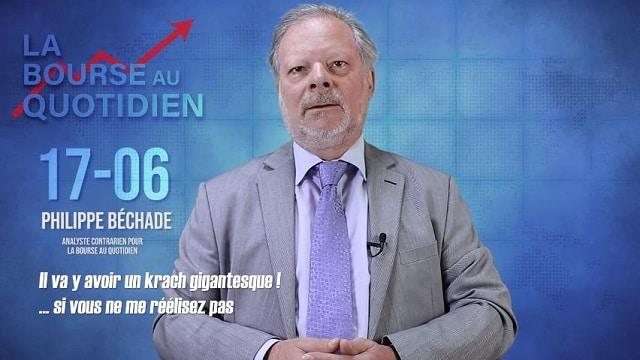 """Philippe Béchade – Séance du Lundi 17 Juin 2019: """"Il va y avoir un krach gigantesque ! ...si vous ne me réélisez pas"""""""