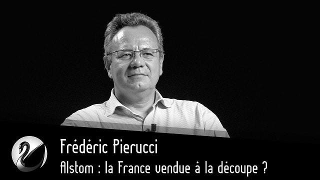 Alstom: la France vendue à la découpe ?... Avec Frédéric Pierucci