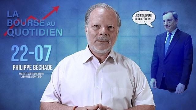 """Philippe Béchade – Séance du Lundi 22 Juillet 2019: """"Il n"""