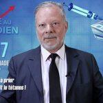 Philippe Béchade – Séance du Mercredi 31 Juillet 2019: «Il n'y a plus qu'à prier pour que ce soit le tétanos !»