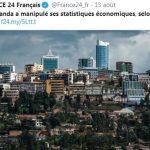 Le Rwanda a manipulé ses statistiques économiques, selon le Financial Times