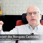 La fuite en avant des Banques Centrales…. Avec Jean-Paul Betbeze, économiste.