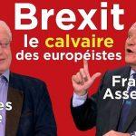 Brexit: le calvaire des européistes !… Avec Charles Gave et François Asselineau