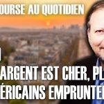 Philippe Béchade – Séance du Mardi 10 Septembre 2019: «Plus l'argent est cher, plus les américains empruntent !»