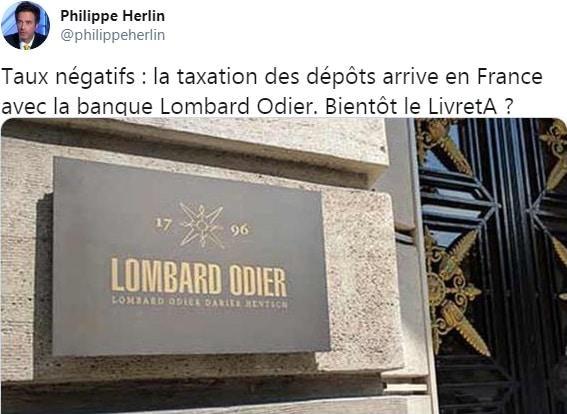 """Philippe Herlin: """"Taux négatifs: la taxation des dépôts arrive en France avec la banque Lombard Odier. Bientôt le Livret A ?"""""""