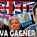 Brexit: Livres sterling ou Euro, qui va gagner ?