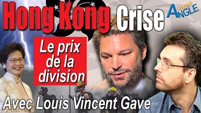 Hong Kong en Crise: Quel est le prix de la Division ?... Avec Louis Vincent Gave