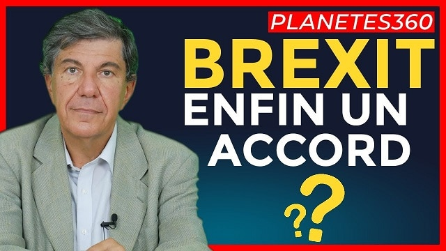 BREXIT: Enfin un Accord ?... Avec Jacques Sapir
