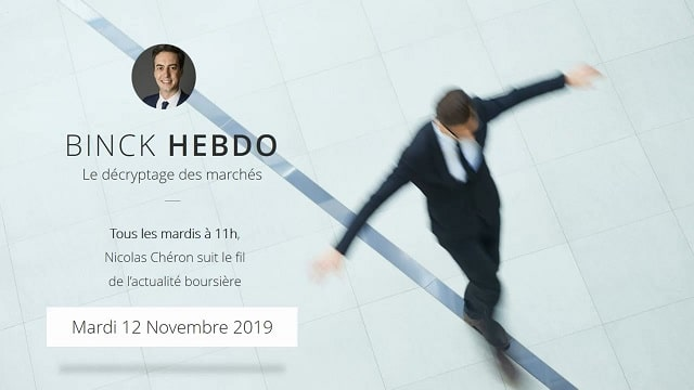 "Nicolas Chéron – Binck Hebdo du Mardi 12 Novembre 2019: ""Noël avant l"