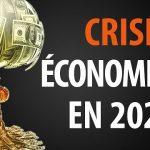 Une crise financière mondiale sans précédent se prépare en 2020 ! Voici ce Que Vous Devez Savoir…