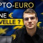 L'Europe va-t-elle créer une Crypto-Euro € ?… Nous dirigeons-nous vers une société sans Cash ? Est-ce une Bonne nouvelle ?