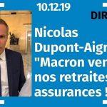 """Nicolas Dupont-Aignan: """"Macron vend nos retraites aux assurances !"""""""