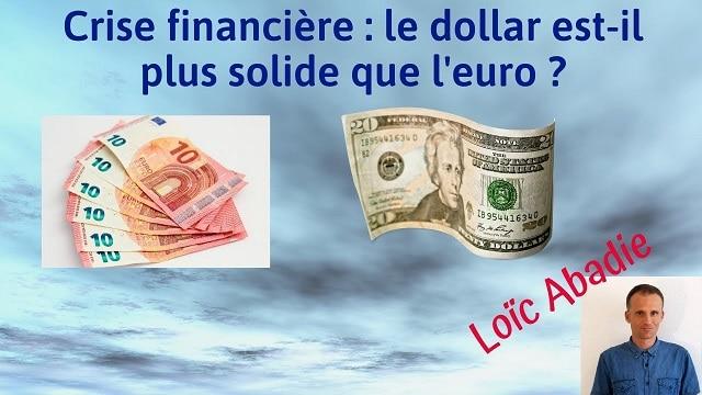 Crise financière: Le dollar est-il plus solide que l