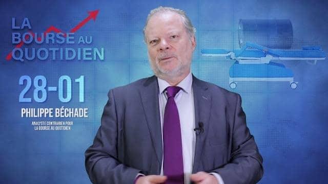 """Philippe Béchade – Séance du Mardi 28 Janvier 2020: """"Il y a déjà un secteur boursier aux soins intensifs, c"""