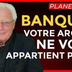 Charles Gave: BANQUES: «Votre argent ne vous appartient plus !»