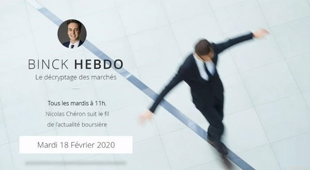 "Nicolas Chéron – Binck Hebdo du Mardi 18 Février 2020:... ""Prudence sur les biotechs !"""