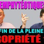 Fin de la pleine propriété immobilière ? Olivier Delamarche sur la loi Lagleize, député En Marche.