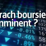 Krach Boursier imminent ? Sommes-nous prêts pour la prochaine crise ?