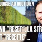 """Philippe Béchade – Séance du Mercredi 18 Mars 2020: Le grand """"reset"""", la stratégie qui fait """"recette""""…"""