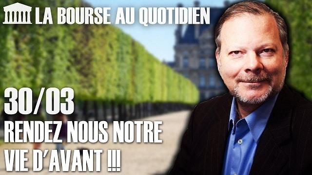 """Philippe Béchade – Séance du Lundi 30 Mars 2020: """"Je crains que la vie d"""