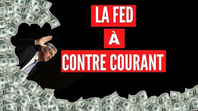 La Fed nage en eaux troubles ! Nouvelle tentative de la FED pour alléger l