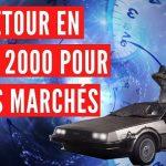 Les marchés découvrent La Machine à Remonter le Temps: Retour en 2000 !